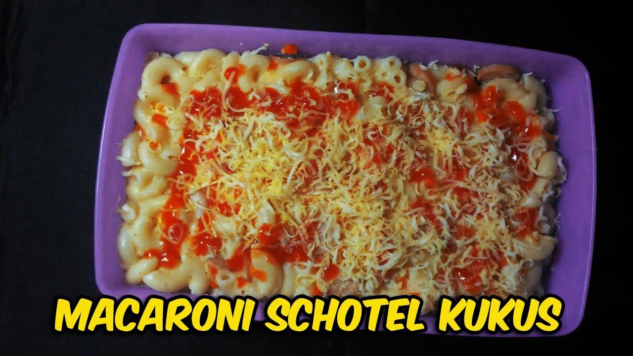 Resep Dan Cara Membuat Macaroni Schotel Kukus Keju Mudah Dan Enak Hd 720p Youtube