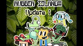 Rubber Island Update 1!!! (Animated, Ft. The Monster Explorers)