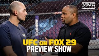 UFC on FOX 29 Preview Show With Daniel Cormier - MMA Fighting