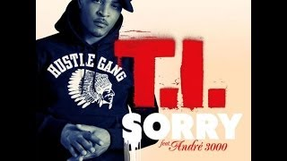 QuintMusic-T.I. Ft. Andre 3000 - Sorry!! (Audio)