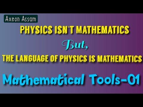 Mathematical tools part-1 in Assamese    মৃন্ময় ছাৰ    Basic mathematics for PHYSICS