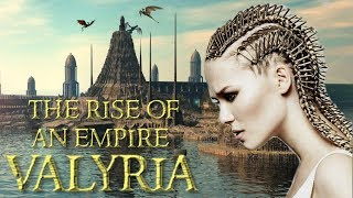 The Rise of an Empire | Old Valyria | Game of Thrones