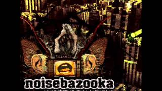 Noisebazooka - People To Melt