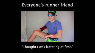 Everyone's Runner Friend