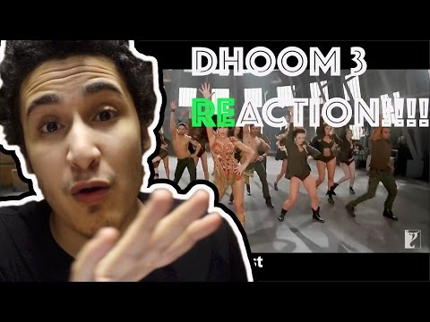 DHOOM 3 SONG REACTION!!!
