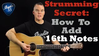 Strumming Patterns: How to Strum 16th Notes and Instantly Sound Better! Beginner Guitar Lesson