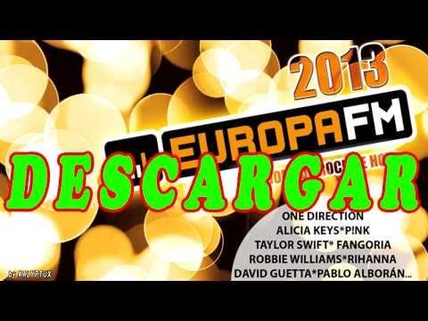 Descargar Europa FM El Disco 2013 El mejor pop rock de hoy