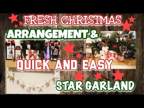 DOLLAR TREE CHRISTMAS DIY 2019 | FRESH CHRISTMAS ARRANGEMENT & EASY STAR GARLAND