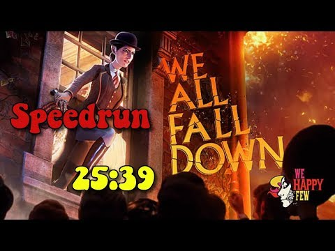 We Happy Few - We All Fall Down DLC - Speedrun - 25:39