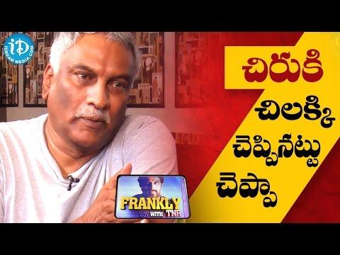 Tammareddy Bharadwaja Clarifies About His...