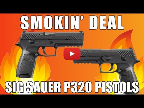Smokin' Sig Deal - Get The P320 For A Great Price