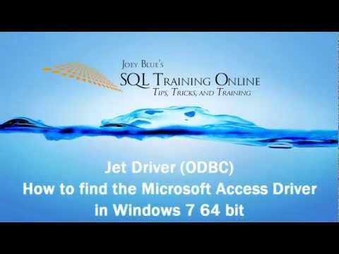 Jet Driver - How to find the Microsoft Access (ODBC) in Windows 7 64 bit - SQL Training Online