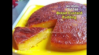 Bread Custard Pudding| Caramel Pudding | No Bake| Eggless Cake