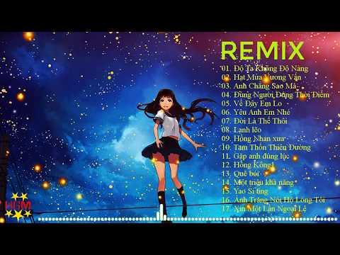 Độ ta không độ nàng Remix  I Top 17 Bài Remix Siêu Hot Htrol Remix Playlist Nhạc Liên Quân Liên Minh