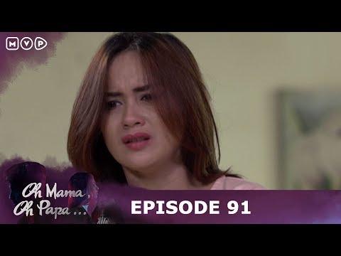 Haruskah Aku Kembali Ke Dunia Hitam - Oh Mama Oh Papa Episode 91
