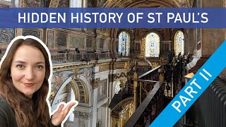 Hidden History of St Paul's Cathedral - Part II (Behind the Scenes Tour!)