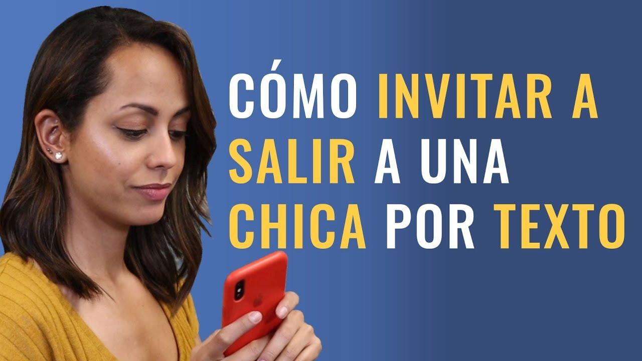 Cómo Invitar A Salir A Una Chica Por Chat