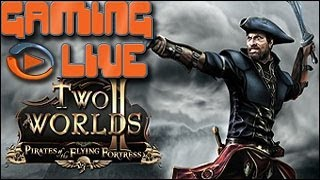 GAMING LIVE PC - Two Worlds II : Pirates of the Flying Fortress - 2/2 - Jeuxvideo.com
