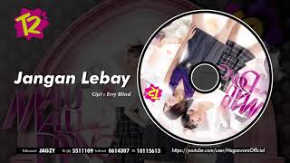 T2 - Jangan Lebay (Official Audio Video)