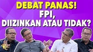 Debat Panas! Izin FPI Diizinkan atau Tidak?!   Gebrakan Menteri Jokowi - ROSI (3)