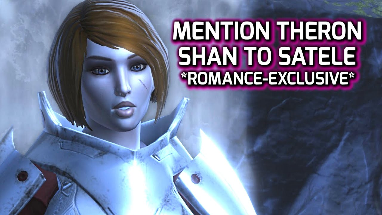 Swtor Mention Theron Shan To Satele Romance Related Line