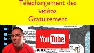 Téléchargement des vidéos gratuitement