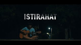 ISTIRAHAT - Nosstress (Cover)