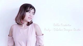 audy - Dibalas dengan dusta cover Della Firdatia