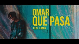 Video Omar Rudberg - QUE PASA (ft. Lamix) [Official Music Video] download MP3, 3GP, MP4, WEBM, AVI, FLV Juli 2018