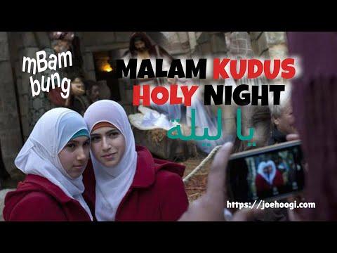 Silent Night - Malam Kudus - Layla Al-Milad