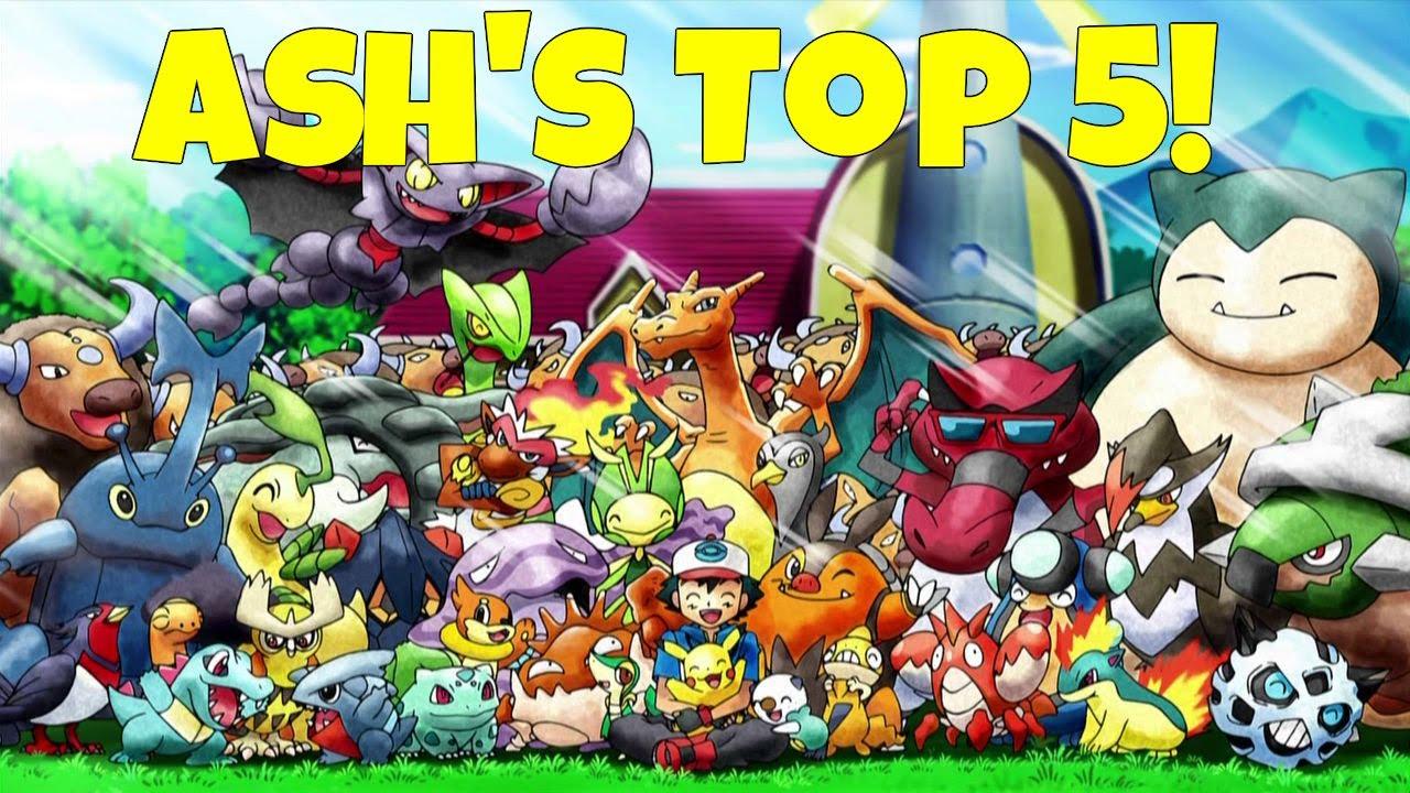 ash ketchum u0027s top 5 best pokemon youtube