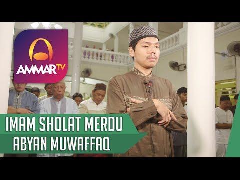 IMAM SHOLAT MERDU    SURAH AL FATIHA - AL INSAN    ABYAN MUWAFFAQ