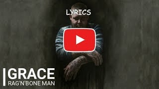 Rag'n'Bone Man - GRACE - Lyrics