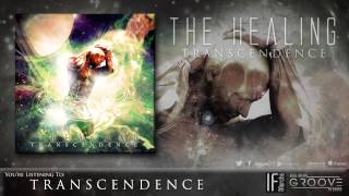 The Healing - Transcendence - Official Album Stream