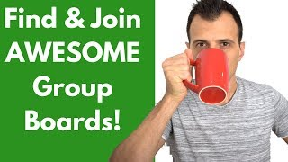 How To Join Pinterest Group Boards (In 2019) | Find and Join Best Group Boards