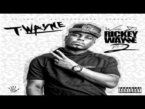 T-Wayne - No Cuffin Feat. Ty Dolla $ign (2015)