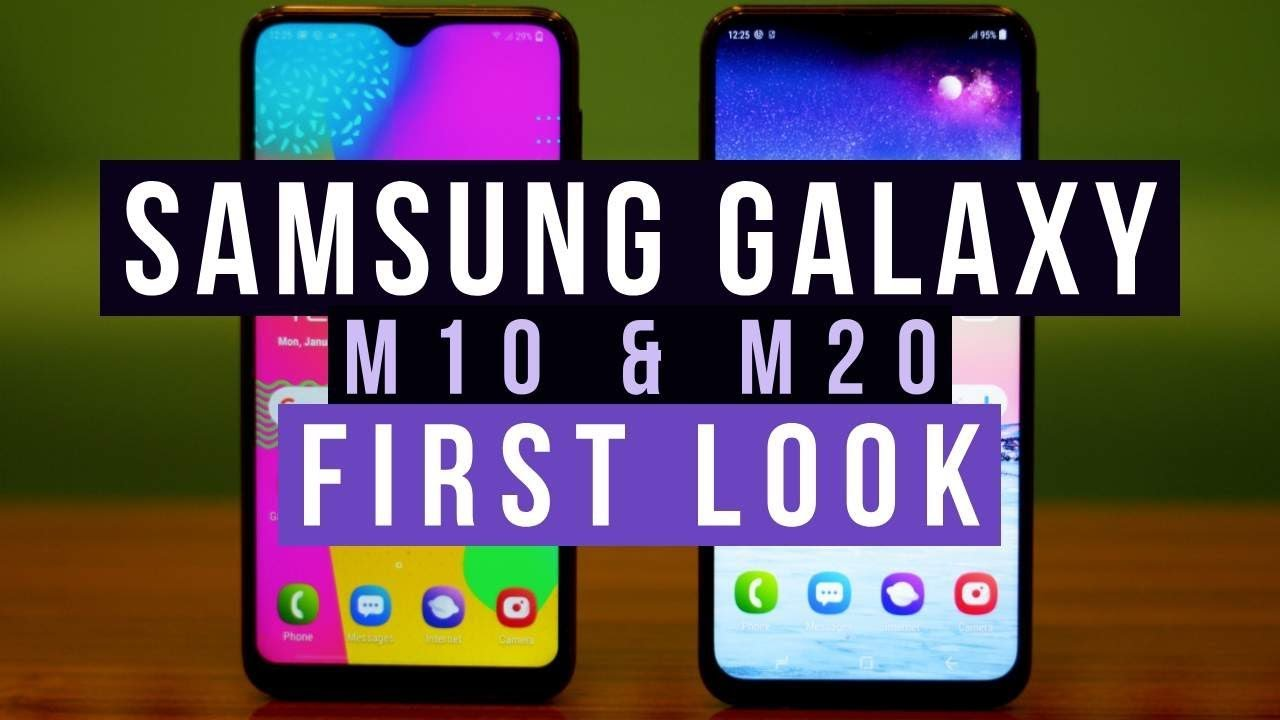 Samsung Galaxy M10 and M20 First Look