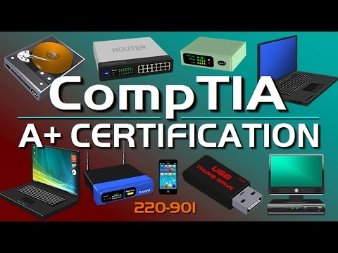 CompTIA A+ Certification Video Course 220-901