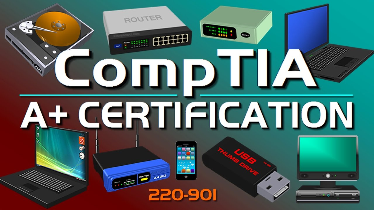 Comptia A Certification Video Course 220 901 Youtube