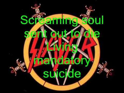 Slayer Mandatory Suicide(With Lyrics).wmv
