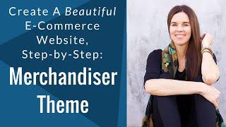 So Erstellen Sie EINE WUNDERSCHÖNE E-Commerce-Website - Merchandiser-Theme - Tutorial 2016