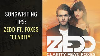 Songwriting Tips From Zedd - Clarity | Songwriting Academy