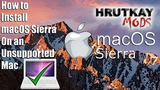 How to Install macOS Sierra on an Unsupported Mac