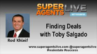 Finding Deals with Rod Khleif and Toby Salgado