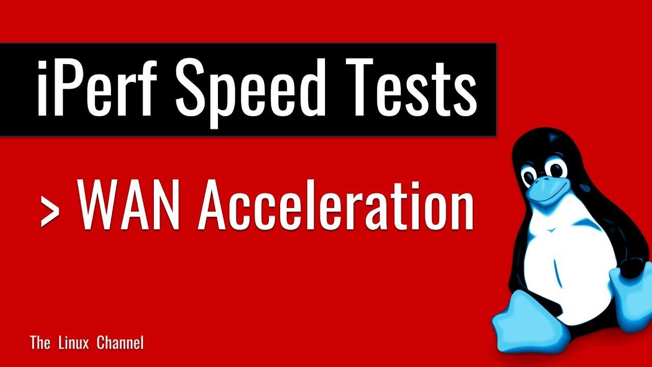 293 - iPerf Network Speed Tests - WAN Optimization Demo