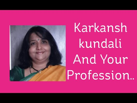Karkansh Kundali And your Profession(Part1) by Sunilee