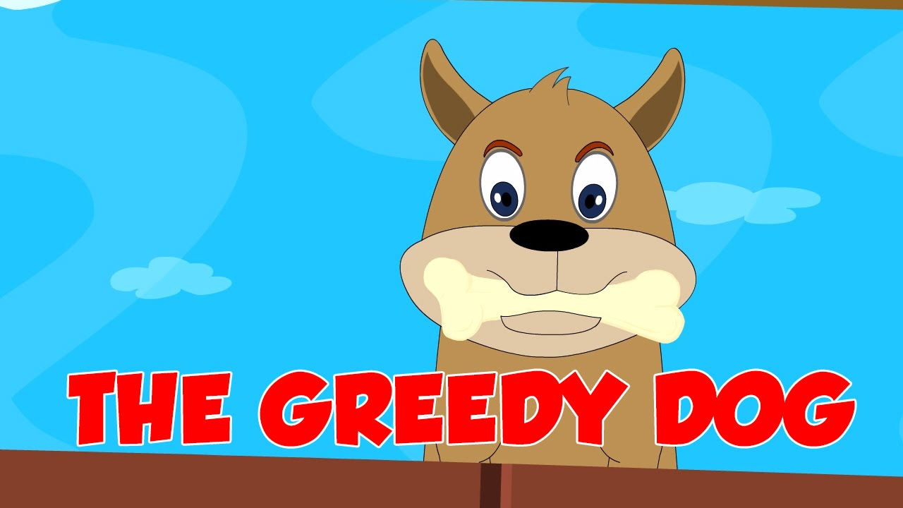 The Greedy Dog - Bedtime Story for Kids - Moral Story For Kids In English