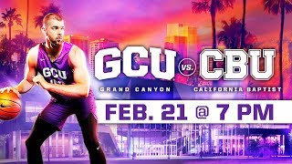 GCU Men's Basketball vs. California Baptist Feb 21, 2019