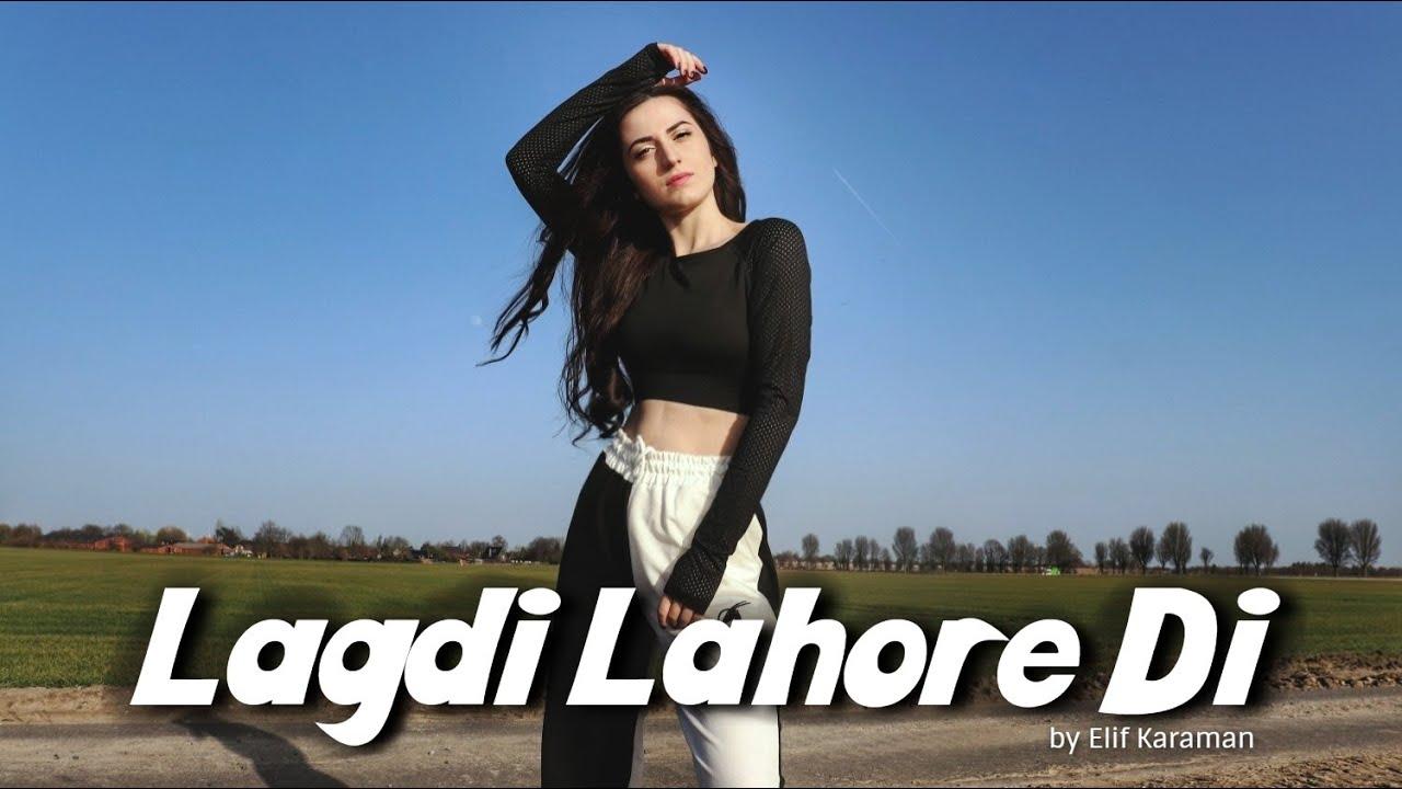 Download Dance on: Lagdi Lahore Di 💃🏻 Street Dancer 3D • Elif Karaman
