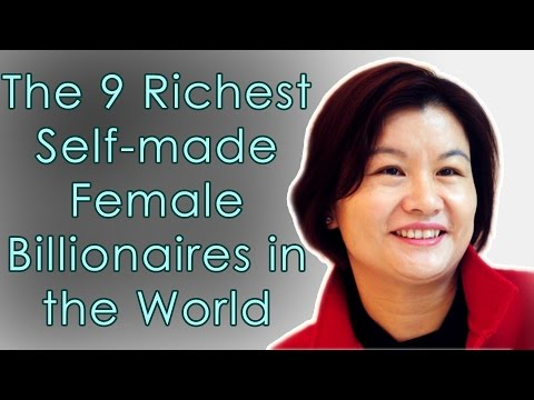 The 9 Richest Self-made Female Billionaires in The World | 2017